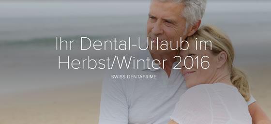 Ihr Dental-Urlaub im Herbst / Winter 2016